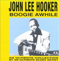 Cover John Lee Hooker - Boogie Awhile [1990]